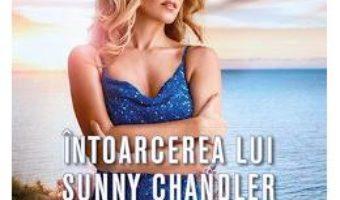Cartea Intoarcerea lui Sunny Chandler – Sandra Brown (download, pret, reducere)