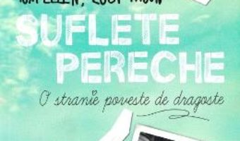 Cartea Suflete pereche – Tom Ellen, Lucy Ivison (download, pret, reducere)
