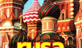 Cartea Rusa. Ghid de conversatie cu dictionar si gramatica (download, pret, reducere)