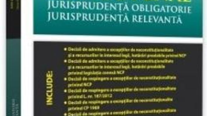 Cartea Codul de procedura penala. Jurisprudenta obligatorie – Dan Lupascu, Mihai Mares (download, pret, reducere)