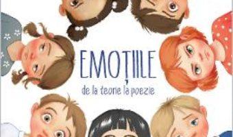 Cartea Emotiile, de la teorie la poezie – Ion-Ovidiu Panisoara (download, pret, reducere)