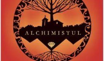 Cartea Alchimistul ed.2018 – Paulo Coelho (download, pret, reducere)