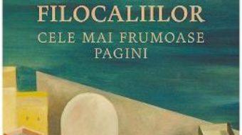Cartea Cartea Filocaliilor. Cele mai frumoase pagini (download, pret, reducere)