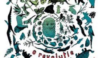 Cartea Charles Darwin, o revolutie – Annabelle Kremer, Francois Olislaeger (download, pret, reducere)