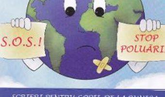 Cartea Scrieri pentru copii, de la bunica Vol.9: Sa ocrotim planeta! – Victoria Furcoiu (download, pret, reducere)