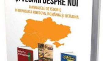 Cartea Noi despre vecini si vecinii despre noi – Sergiu Musteata (download, pret, reducere)