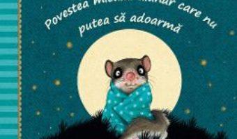 Cartea Povestea micului alunar care nu putea sa adoarma – Sabine Bohlmann, Kerstin Schoene (download, pret, reducere)