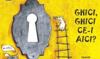 Cartea Ghici, ghici ce-i aici? – Simona Epure (download, pret, reducere)