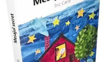 Cartea Mesajul secret – Eric Carle (download, pret, reducere)