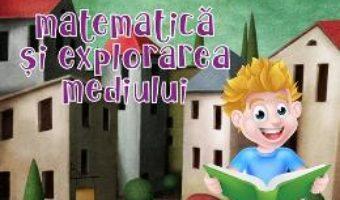 Cartea Matematica si explorarea mediului – Clasa 2 Sem.1 si 2 ed.2018 – Caiet de lucru – Daniela Berechet (download, pret, reducere)