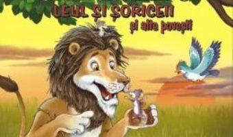 Cartea Povesti cu talc: Leul si soriceii si alte povesti (download, pret, reducere)