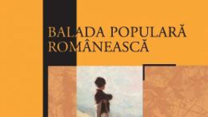 Cartea Balada populara romaneasca – Mihai Papuc (download, pret, reducere)