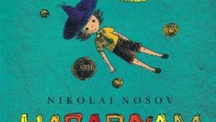 Cartea Habarnam pe luna ed.2018 – Nikolai Nosov (download, pret, reducere)