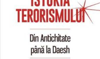 Cartea Istoria terorismului – Gerard Chaliand, Arnaud Blin (download, pret, reducere)