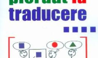 Cartea Pierdut la traducere – Catalin Olteanu-Heel (download, pret, reducere)