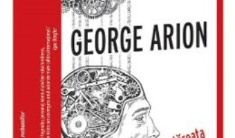 Cartea Fortareata nebunilor – George Arion (download, pret, reducere)