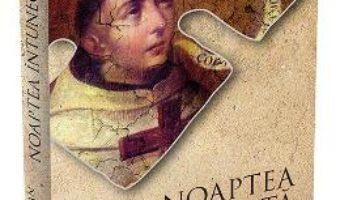 Cartea Noaptea intunecata – Sfantul Ioan al Crucii (download, pret, reducere)