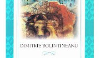 Cartea Legende istorice – Dimitrie Bolintineanu (download, pret, reducere)