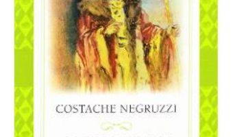 Cartea Alexandru Lapusneanul – Costache Negruzzi (download, pret, reducere)