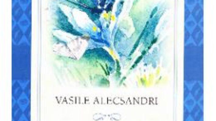 Cartea Doine, pasteluri, poezii populare – Vasile Alecsandri (download, pret, reducere)