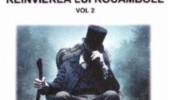 Cartea Rocambole: Reinvierea lui Rocambole vol.2 – Ponson du Terrail (download, pret, reducere)