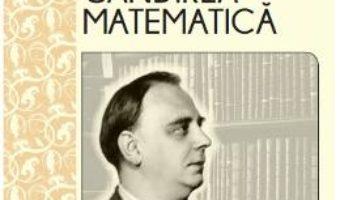 Cartea Petre Sergescu si gandirea matematica – Magda Stavinschi (download, pret, reducere)