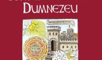 Cartea Cartea contemplarii lui Dumnezeu – Ramon Llull (download, pret, reducere)