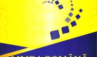 Cartea Limba romana, ortografie si punctuatie. Teorie si exercitii – Petru Bucurenciu, Olivia Trifan (download, pret, reducere)