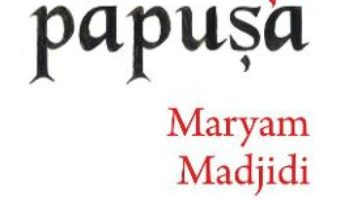 Cartea Marx si papusa – Maryam Madjidi (download, pret, reducere)