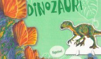 Cartea Ma distrez si ma joc cu dinozauri (download, pret, reducere)