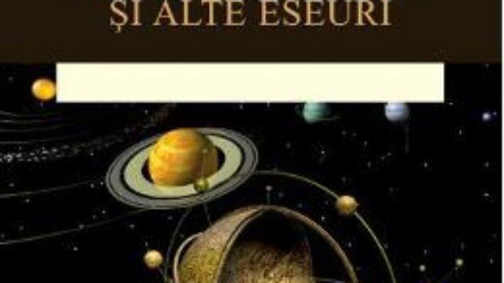 Cartea Visul lui Einstein si alte eseuri – Stephen W. Hawking (download, pret, reducere)