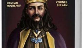 Cartea Radu Negru Voda – Cristian Mosneanu, Cornel Birsan (download, pret, reducere)