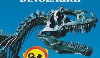 Cartea Portalul Magic Infojurnal: Dinozaurii – Will Osborne, Mary Pope Osborne (download, pret, reducere)