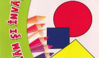 Cartea Figuri geometrice – Coloram si invatam! (download, pret, reducere)