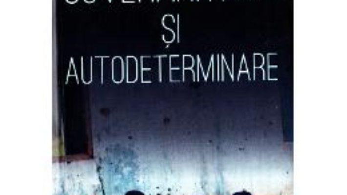Cartea Autonomie, suveranitate si autodeterminare – Hannum Hurst (download, pret, reducere)