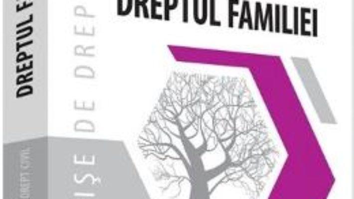 Cartea Dreptul familiei. Fise de drept civil – Emese Florian, Marieta Avram (download, pret, reducere)