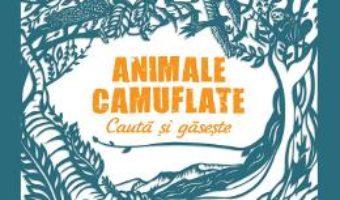 Cartea Animale camuflate – Cauta si gaseste (download, pret, reducere)