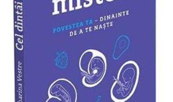 Cartea Cel dintai mister – Katharina Vestre (download, pret, reducere)