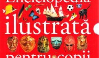 Cartea Enciclopedia ilustrata pentru copii (6 carti) (download, pret, reducere)