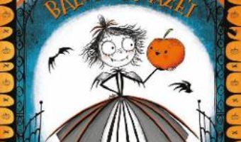 Cartea Amelia von Vamp si balul groazei – Laura Ellen Anderson (download, pret, reducere)
