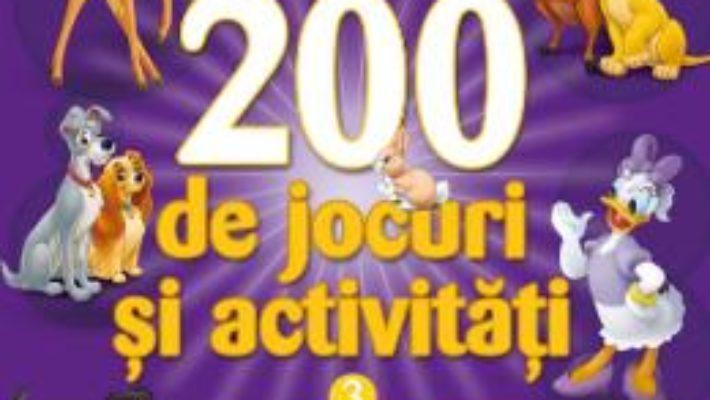 Cartea Disney – 200 de jocuri si activitati Vol.3 (download, pret, reducere)
