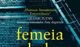 Cartea Femeia de la fereastra – A.J. Finn (download, pret, reducere)