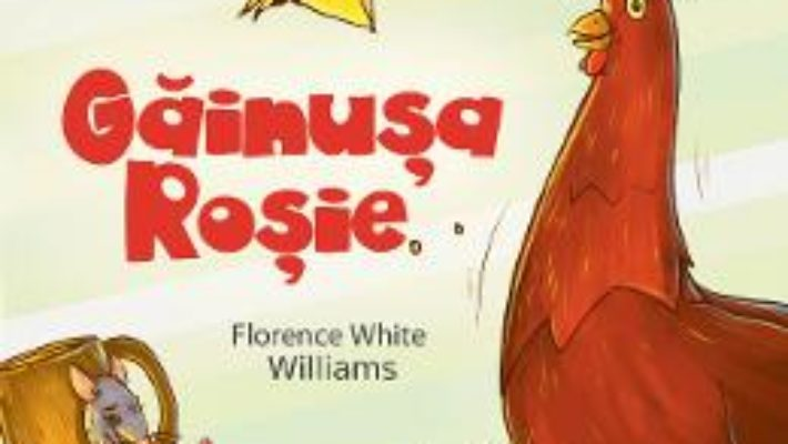 Cartea Gainusa Rosie – Florence White Williams (download, pret, reducere)