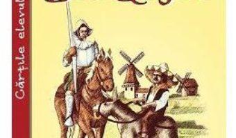 Cartea Minunatele ispravi ale vestitului cavaler Don Quijote – Miguel de Cervantes (download, pret, reducere)