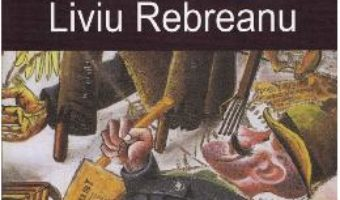 Cartea Nuvele ed.2016 – Liviu Rebreanu (download, pret, reducere)