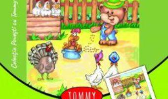 Cartea Tommy la ferma de pasari – Dorin Bujdei (download, pret, reducere)