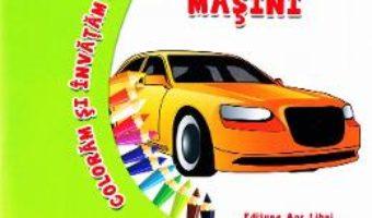 Cartea Coloram si invatam! – Masini (download, pret, reducere)