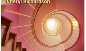 Cartea Invata cum sa-ti ingrijesti profund sufletul in 21 de zile – Cheryl Richardson (download, pret, reducere)