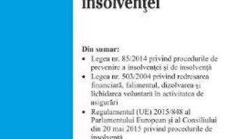 Cartea Legislatia insolventei Act. 3 iulie 2018 (download, pret, reducere)