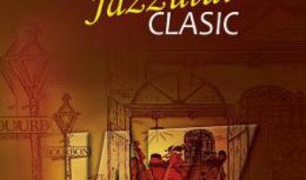 Cartea Istoria jazzului clasic – Constatin D. Mendea (download, pret, reducere)